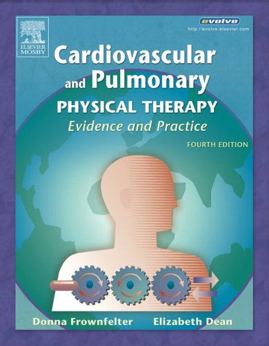 Cardiovascular and Pulmonary Physical Therapy: Evidence and Practice, 4e