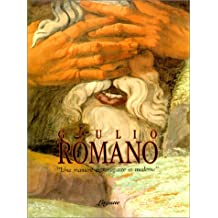 Giulio Romano: Une manière extravagante et moderne