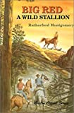 Big Red, Rutherford G. Montgomery, 0870044044