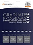 img - for Graduate Programs in Business, Education, Information Studies, Law & Social Work 2018 (Peterson's Graduate Programs in Business, Education, Information Studies, Law and Social Work) book / textbook / text book