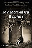 My Mother's Secret, J. L. Witterick, 0399168540