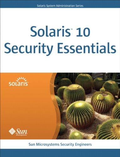 Solaris 10 Security Essentials (Oracle Solaris System Administration Series) Pdf
