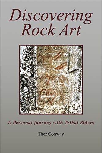 Discovering Rock Art--A Personal Journey with Tribal Elders