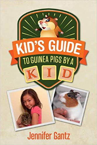 Kid's Guide to Guinea Pigs