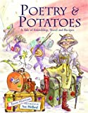 Poetry and Potatoes: A Tale of Friendship, Travel and Recipes