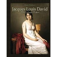 Jacques Louis David: 229 Colour Plates