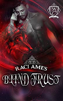 BLIND TRUST (Woodland Creek) by [Ames, Raci, Woodland Creek]