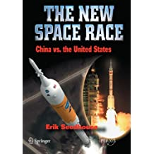 The New Space Race: China vs. USA (Springer Praxis Books)