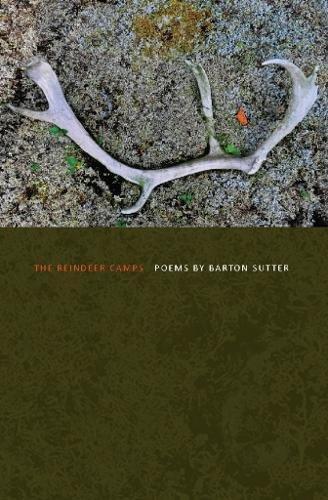 The Reindeer Camps (American Poets Continuum) pdf