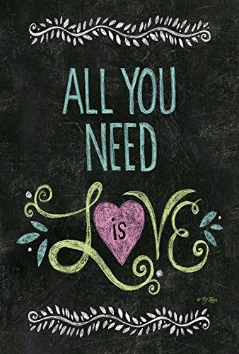 Toland Home Garden All You Need Is Love Chalkboard 12.5 x 18