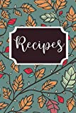 Recipes: Blank Recipe Cookbook (Fall Series)