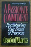 A Passionate Commitment, Crawford T. Loritts, 0898402492