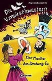 Die Vampirschwestern – Der Meister des Drakung-Fu: Band 7