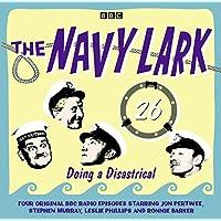The Navy Lark Volume 26: Doing A Disastrical