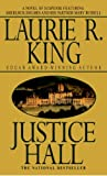 Justice Hall: A novel of suspense featuring Mary Russell and Sherlock Holmes by  Laurie R. King in stock, buy online here