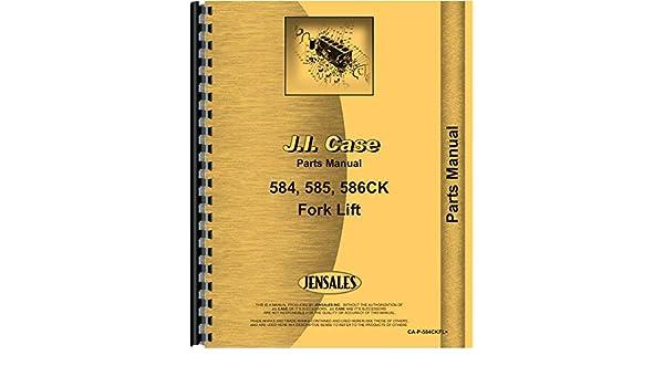 Case 584C Forklift Parts Manual: Case: 6301147620033: Amazon com: Books