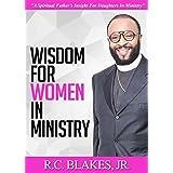 Wisdom For Women In Ministry