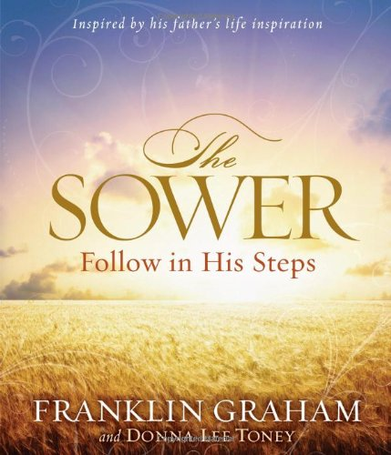 The Sower: Follow in His Steps