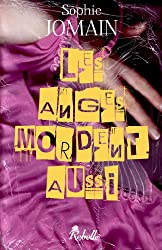 Les anges mordent aussi: Felicity Atcock - 1