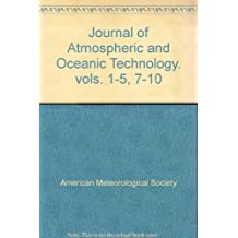 Journal of Atmospheric and Oceanic Technology. vols. 1-5, 7-10