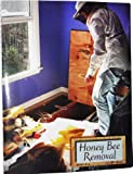 img - for Honey Bee Removal: A Step by Step Guide book / textbook / text book