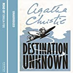 Destination Unknown | Agatha Christie