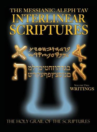 Download Messianic Aleph Tav Interlinear Scriptures Volume Two the Writings, Paleo and Modern Hebrew-Phonetic Translation-English, Bold Black Edition Study Bible pdf