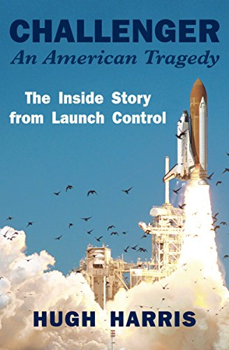 Challenger: An American Tragedy: The Inside Story from Launch Control cover