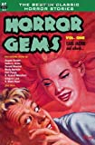 Horror Gems, Vol. One, Carl Jacobi and H. Beam Piper, 1612870295