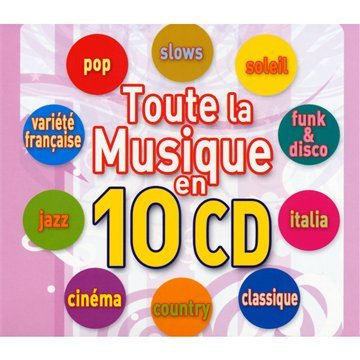 Coffret 10 CD Toute la Musique: Multi-Artistes, Alan Parsons ...