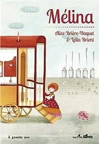 Mélina par Alice Brière-Haquet