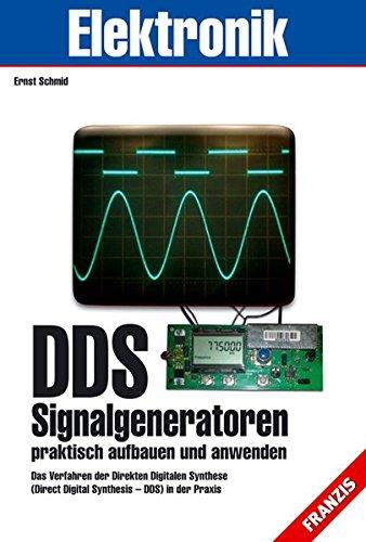 DDS-Signalgeneratoren praktisch aufbauen und anwenden