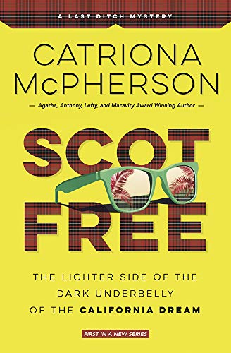 Scot Free (A Last Ditch Mystery Book 1)