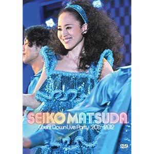 『Seiko Matsuda COUNT DOWN LIVE PARTY 2011-2012 』