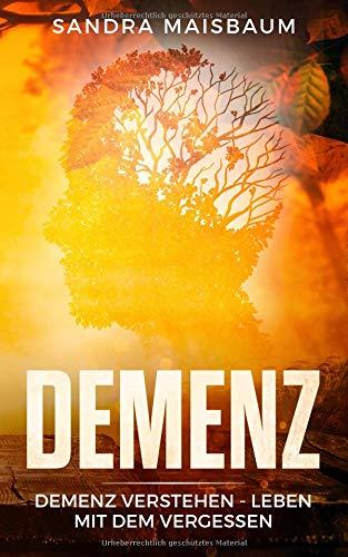 demenz-demenz-verstehen-leben-mit-dem-vergessen