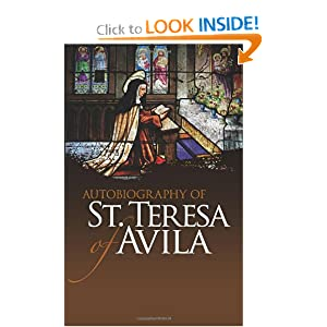 Autobiography of St. Teresa of Avila (Dover Books on Western Philosophy) St. Teresa of Avila