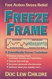 Freeze Frame, Doc Lew Childre, 1879052393