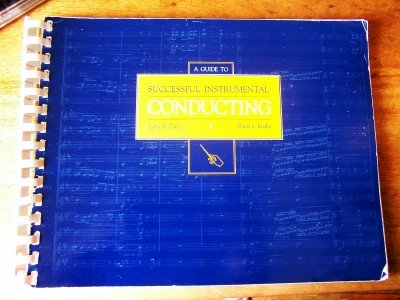 A Guide To Successful Instrumental Conducting