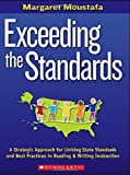 Exceeding the Standards, Margaret Moustafa, 0545031788