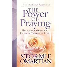 The Power of Praying®: Help for a Woman's Journey Through Life