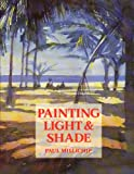 img - for Painting Light & Shade book / textbook / text book