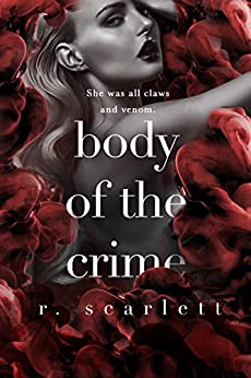 Body of the Crime (Blackest Gold Series Book 2) by [Scarlett, R.]