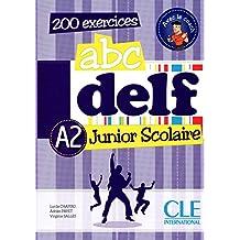 Abc DELF - A2: Junior scolaire - 200 exercices - + DVD