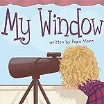 My Window | Papa Moon