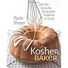The Kosher Baker (HBI Series on Jewish Women) by Paula Shoyer (2010) Hardcover