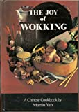 Joy of Wokking, Yan, Martin, 0385183410