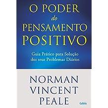 O Poder do Pensamento Positivo (Portuguese Edition)