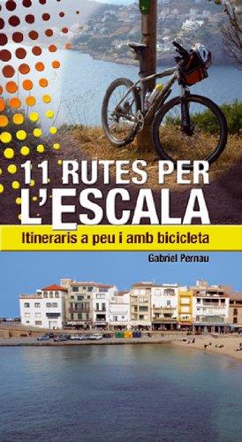11 rutes per LEscala: Itineraris a peu i amb bicicleta Altres ...