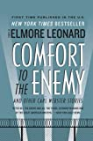 Comfort to the Enemy and Other Carl Webster Stories, Elmore Leonard, 0061735159