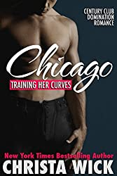 Training Her Curves - Chicago (A BBW Billionaire Domination and Submission Romance) (English Edition)